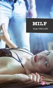 Hugo Drillski - MILF - La mère de mon pote.