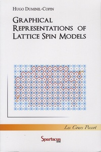 Hugo Duminil-Copin - Graphical Representations of Lattice Spin Models.