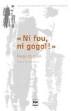 """Hugo Dupont - """"Ni fou, ni gogol !"""" - Orientation et vie en ITEP."""