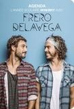 Hugo et Compagnie - Agenda L'année scolaire 2016/2017 avec Frero Delavega.