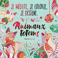 Hugo et Compagnie - Animaux totems.