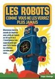 Hugo et Compagnie - Les robots comme vous ne les verrez plus jamais.