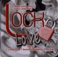 Hugo et Compagnie - Lock love - Scellez votre amour pour l'éternité !.