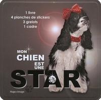 Hugo et Compagnie - Mon chien est une star.