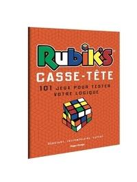 Hugo et Compagnie - Rubik's, casse-tête - 101 jeux pour tester votre logique.