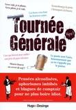 Hugo et Compagnie - Tournée générale.
