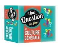 Pdf electronics books téléchargement gratuit Une question de culture générale par jour 9782755642940 par Hugo et Compagnie