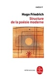 Hugo Friedrich - Structure de la poésie moderne.
