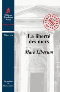 Hugo Grotius - La liberté des mers - Mare Liberum.
