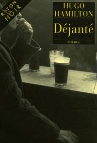 Hugo Hamilton - Déjanté.