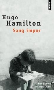 Hugo Hamilton - Sang impur.