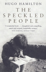 Hugo Hamilton - The Speckled People.