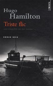 Hugo Hamilton - Triste flic.