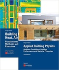 Hugo Hens - Building Physics: Heat, Air and Moisture ; Applied Building Physics - Pack 2 volumes.