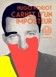 Hugo Horiot - Carnet d'un imposteur.