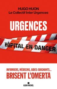 Meilleur livre téléchargement gratuit Urgences par Hugo Huon, Collectif Inter Urgences