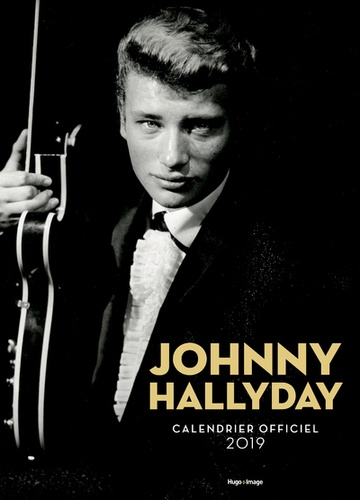 Calendrier 2020 Johnny Hallyday Officiel.Calendrier Officiel Johnny Hallyday Grand Format