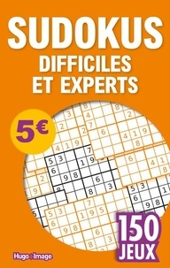 Hugo Image - Sudokus difficiles et experts - 150 jeux.