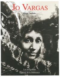 Hugo Lacroix - Jo Vargas.
