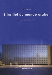 Hugo Lacroix - L'Institut du Monde Arabe.