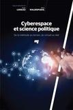 Hugo Loiseau et Elena Waldispuehl - Cyberespace et science politique - De la méthode au terrain, du virtuel au réel.