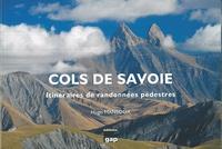 Téléchargez des livres en français gratuitement Cols de Savoie  - Itinéraires de randonnées pédestres