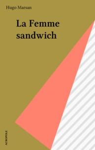 Hugo Marsan - La Femme sandwich.