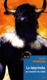 Hugo Marsan - Le labyrinthe au coucher du soleil.