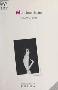Hugo Marsan - Monsieur désire.
