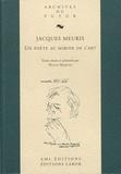 Hugo Martin - Jacques Meuris - Un poète au miroir de l'art.