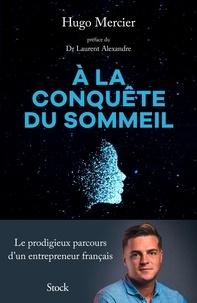 Hugo Mercier - À la conquête du sommeil.