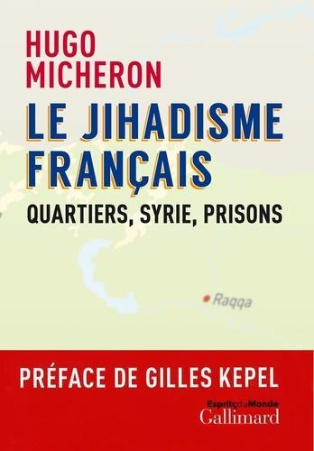 Le jihadisme français - Format ePub - 9782072876011 - 15,99 €