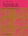 Hugo Münsterberg - Psychologie du cinématographe.