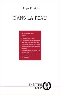 Hugo Paviot - Dans la peau.