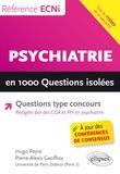 Hugo Peyre et Pierre Alexis Geoffroy - Psychiatrie en 1000 questions isolées.