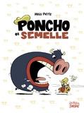 Hugo Piette - Poncho et Semelle  : Intégrale.