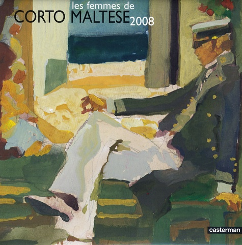 Hugo Pratt - Calendrier Les femmes de Corto Maltese.