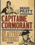 Hugo Pratt - Capitaine Cormorant et autres histoires.