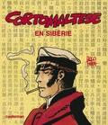 Hugo Pratt - Corto Maltese  : Corto Maltese en Sibérie.
