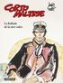 Hugo Pratt - Corto Maltese en couleur Tome 1 : La ballade de la mer salée.