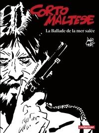 Hugo Pratt - Corto Maltese en noir et blanc Tome 1 : La ballade de la mer salée.
