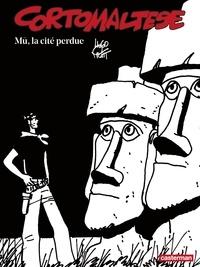 Hugo Pratt - Corto Maltese en noir et blanc Tome 12 : Mu, la cité perdue.
