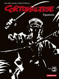 Hugo Pratt et Juan Díaz Canales - Corto Maltese en noir et blanc Tome 14 : Equatoria.