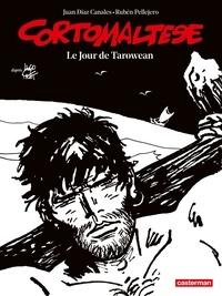 Hugo Pratt et Juan Díaz Canales - Corto Maltese en noir et blanc Tome 15 : Le jour de Tarowean.