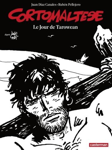 Corto Maltese en noir et blanc Tome 15 Le jour de Tarowean
