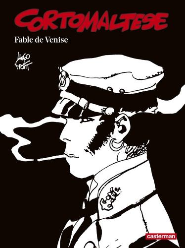 Corto Maltese en noir et blanc Tome 7 Fable de Venise