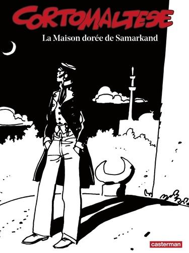 Corto Maltese en noir et blanc Tome 8 La Maison dorée de Samarkand