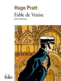 Hugo Pratt - Corto Maltese  : Fable de Venise.
