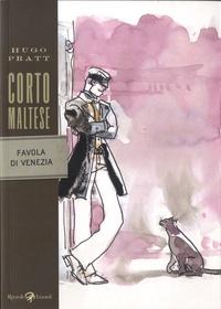 Hugo Pratt - Corto Maltese  : Favola di Venezia.