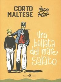 Hugo Pratt - Corto Maltese Tome 1 : Una ballata del mare salato.